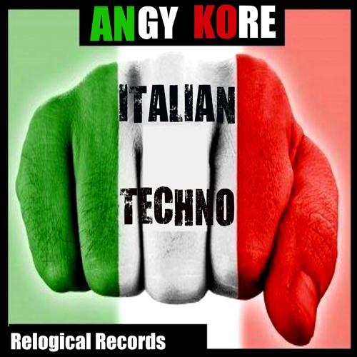 AnGy KoRe - Italian Techno [Truci Remix]