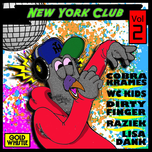 Bed Squeek prod. by Cobra Krames for NY Club Vol 2 out on Gold Whistle now!!