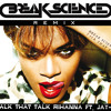Talk That Talk - Rihanna Feat Jay-Z (Remix)