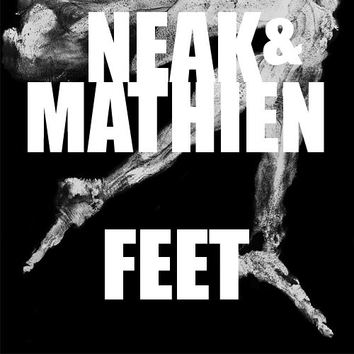 "Mathien and Neak - ""Feet"""