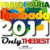 41# Fabio Karia - Lambada 2011 [ Only the Best Record international ]