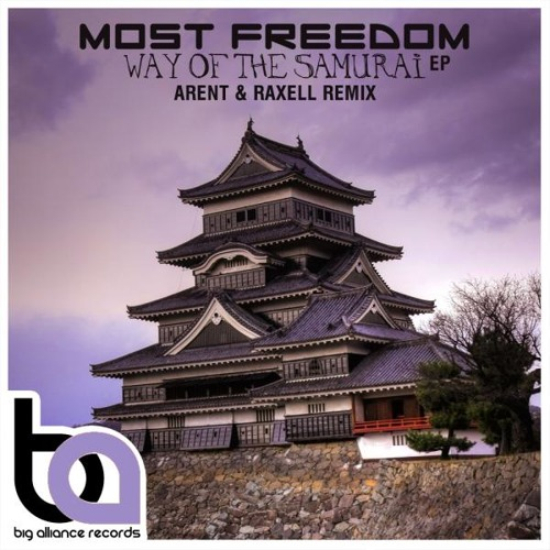 BA104 - Most Freedom - Way Of The Samurai EP inc / Arent And Raxell Remix