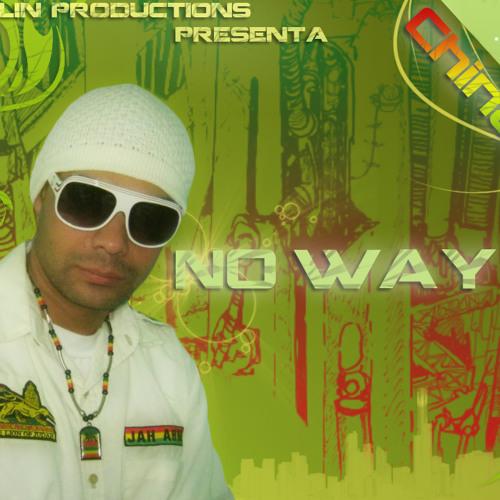 China B - No Way