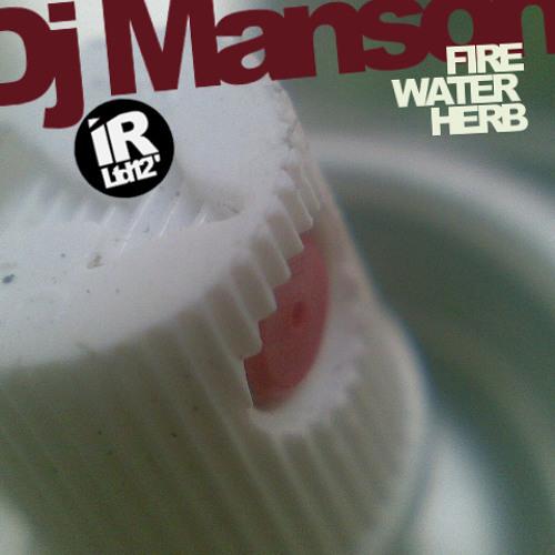 Fire, Water & Herb - Dj Manson[2001]