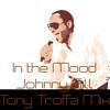 In the Mood-Johnny Gill-Tony Troffa Mix