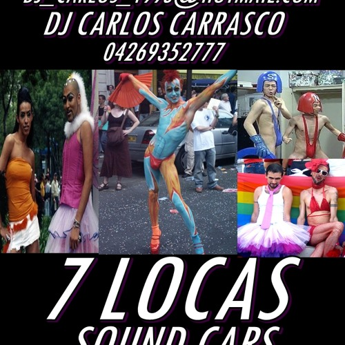7 LOCAS SOUND CARS DJ CARLOS