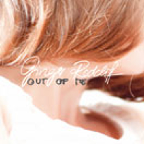 Ginger Redcliff - Out Of Me