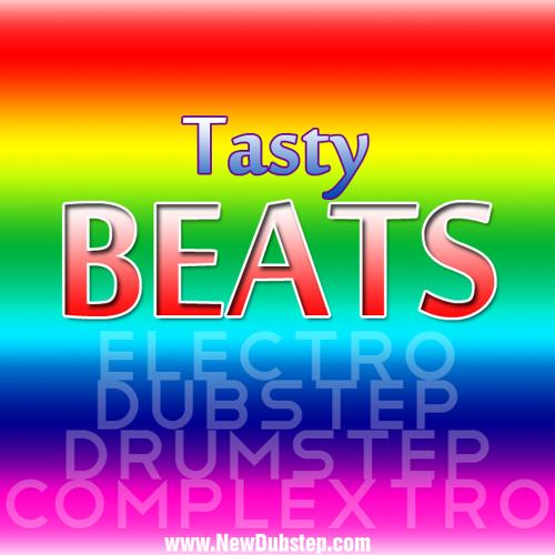 Tasty Beats - www.NewDubstep.com
