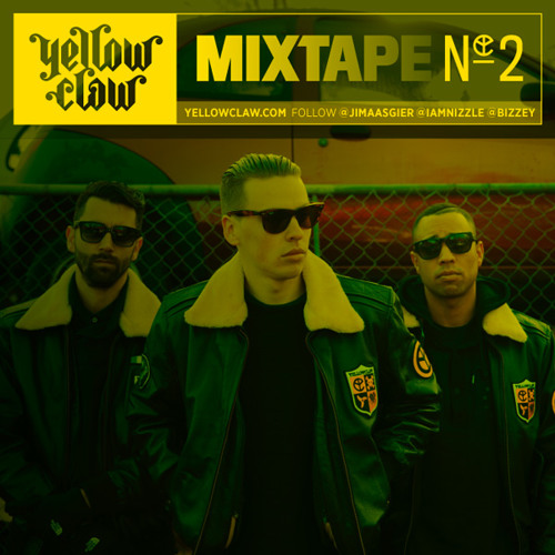Yellow Claw - #2