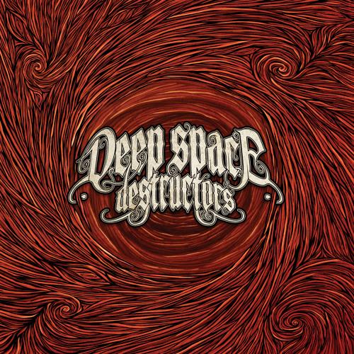 Deep Space Destructors - I