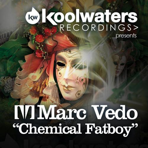 Marc Vedo - Chemical Fatboy (Original Mix)