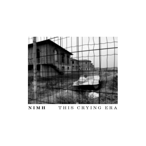 NIMH - THIS CRYING ERA - b2 - A Liquid Nightmare (preview)