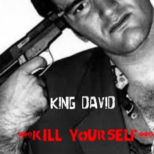 Yung KingDavid - Kill Yourself