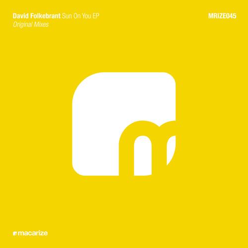 David Folkebrant - Sun On You (Original Mix) [Macarize]