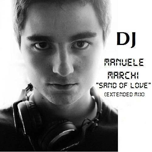 Sand Of Love (DJ Manuele Marchi Extended Mix)