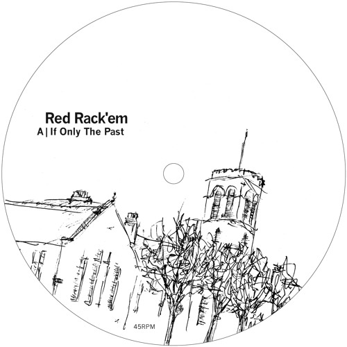 Red Rack'em - If Only The Past EP (Bergerac 003) Clips