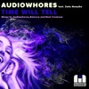 Audiowhores feat.Zeke Manyika - Time Will Tell (Raul Cremona remix)