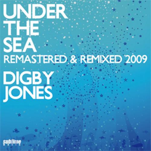 Digby Jones - Under The Sea (medley of mixes)