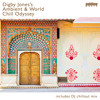 Digby Jones's Ambient and World Chill Odyssey Edits of Tracks in DJ Mix