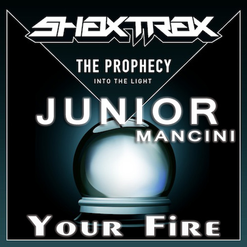 Junior Mancini - Your Fire (Original Mix) [Shax Trax Records]