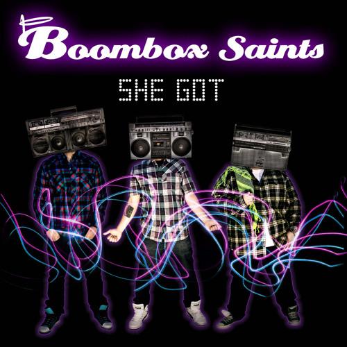 Boombox Saints - She Got [produced by DJ HUNT]