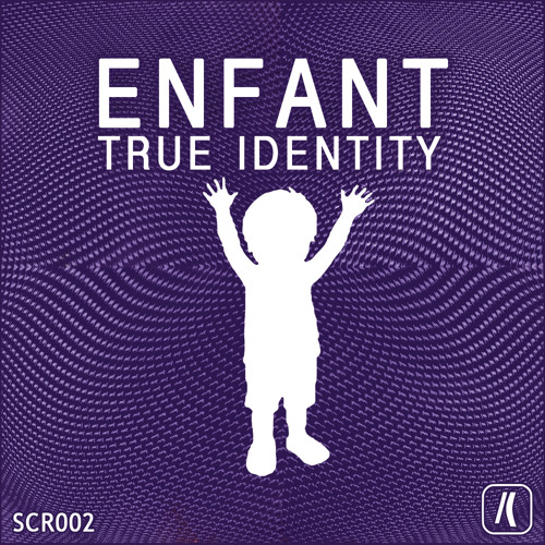 True Identity - Enfant (Original Mix)