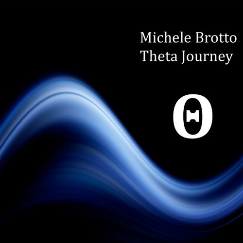 Michele Brotto - Theta Journey (528Hz @ 7,5Hz Theta Mix)