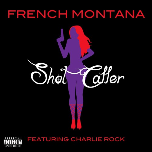 French Montana - Shot Caller