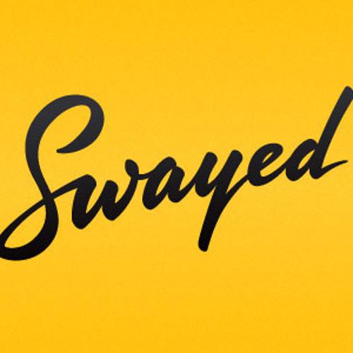 SWAYED