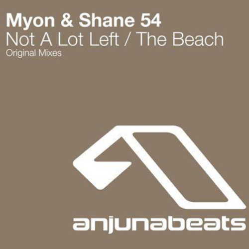 Myon & Shane 54 - Not A Lot Left