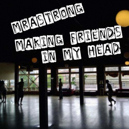 Making Friends in My Head