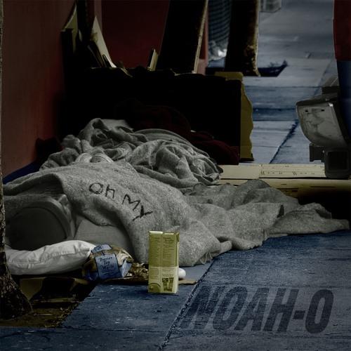 """Noah-O """"Oh My"""""""