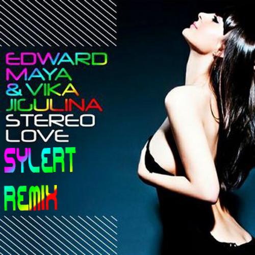 Edward Maya Ft. Vika Jigulina - Stereo Love (Sylert Grouchy Edit)**FREE DOWNLOAD**
