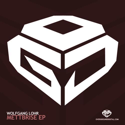 Wolfgang Lohr - Mettbrise (Nick Haze Remix) [Overground Digital] LOFI