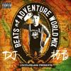BEATS of ADVENTURE WOLD  MIX / DJ 拓音