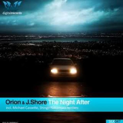 DJ Orion, J.Shore - The Night After (Michael Cassette Remix)