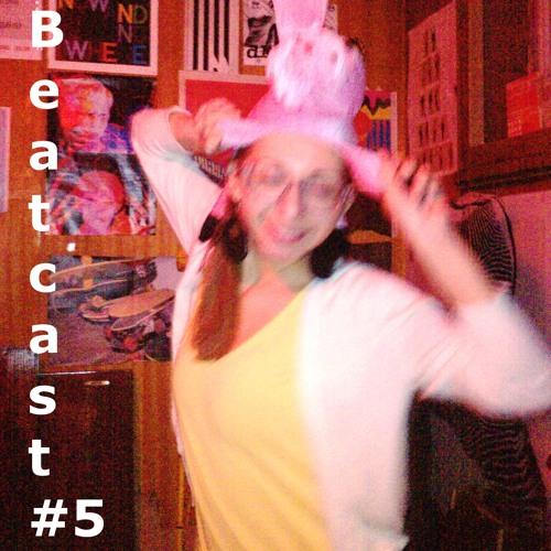 Beatcast #5