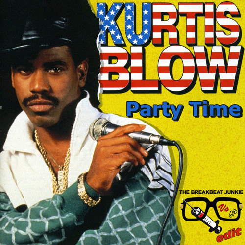 Kurtis Blow The Breaks Part I The Breaks Part II