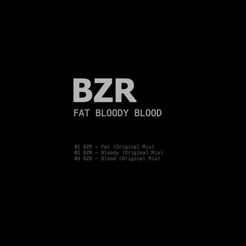 BZR - Blood (Original Mix)