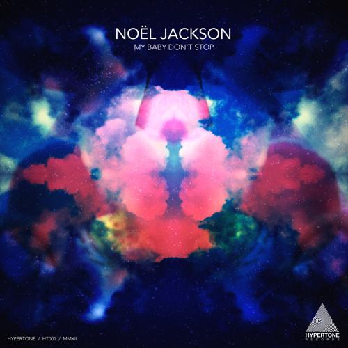 HT001: Noël Jackson - My Baby Don't Stop - Sample Clip