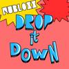 Drop It Down (Bonkers Remix)