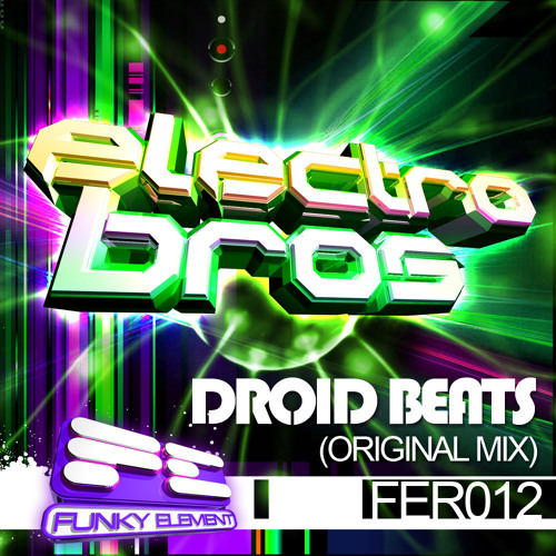 "Droid Beats - ""Electro Bros"" (Original Mix) * OUT NOW ON BEATPORT !!!"