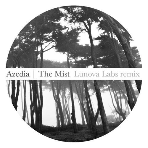 Azedia - The Mist (Lunova Labs remix)