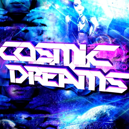 Cosmic Dreams-The Next Level VIP // free.download //