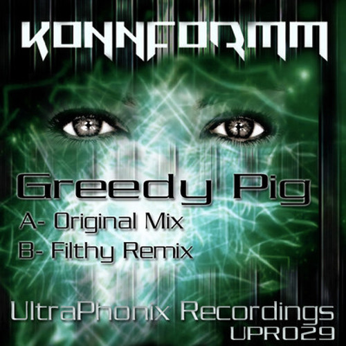 UPR029: Greedy Pig (original mix)