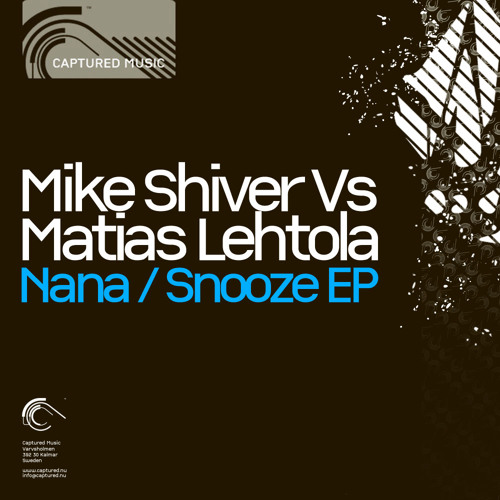 Mike Shiver vs Matias Lehtola - Nana (Original Mix)