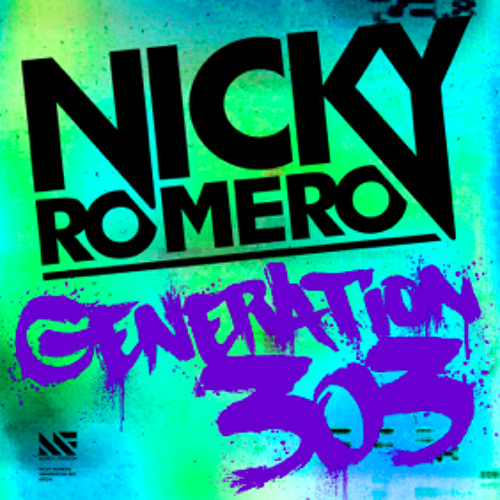 Nicky Romero - Generation 303 (OUT NOW!)