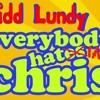 kIDD LUNDY SWAG KILLIN