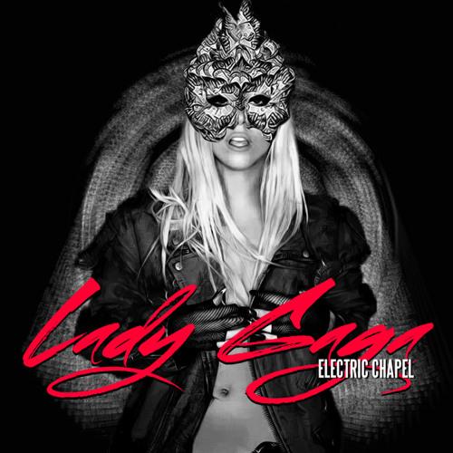 Lady Gaga - Electric Chapel (Protoxic Remix)