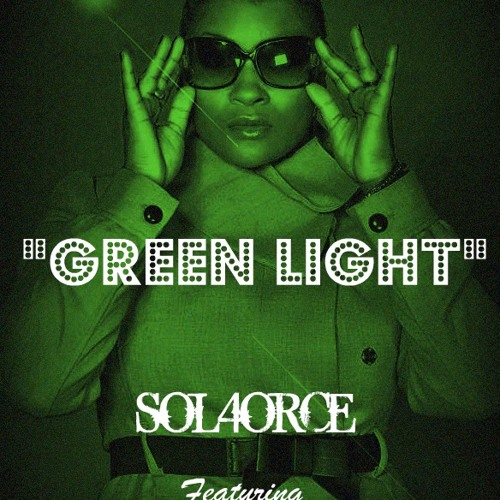 """""""Green Light"""" by Sheree Hicks & SOL4ORCE"""